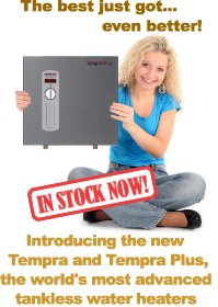 Introducing the worlds most advanced thermostatically-controlled tankless water heater!